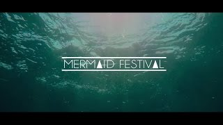 mermaid festival 2016 official aftermovie