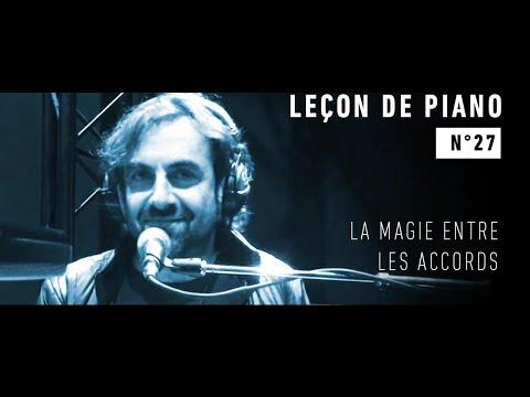 Leçon de piano n°27 - La magie entre les accords