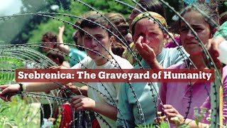 TRT World - World in Focus: Srebrenica: The Graveyard of Humanity