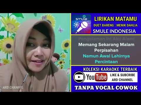 Lirikan Matamu Karaoke Tanpa Vocal Cowok Duet Bareng Menik Dahlia