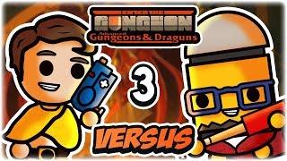 The Convict | Part 3 | Enter the Gungeon Versus (vs. Rhapsody) | Reto & Rhaps Race to the Past