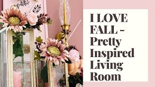 I Love Fall -  Fall Living Room - Part 1 in the 2019 Series