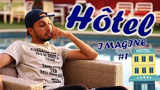 Hichem DN - Hotel  #Imagine01