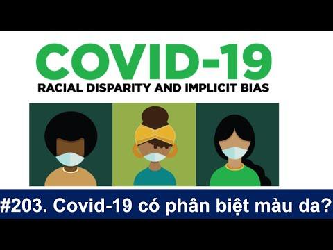 #203. Livestream Coronavirus: Covid-19 có phân biệt màu da và ảnh hưởng chính trị trong y khoa