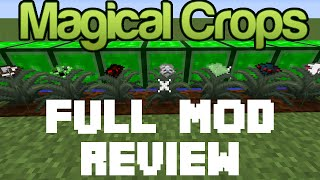 Magical Crops - Grow your Diamonds - Full Mod Review