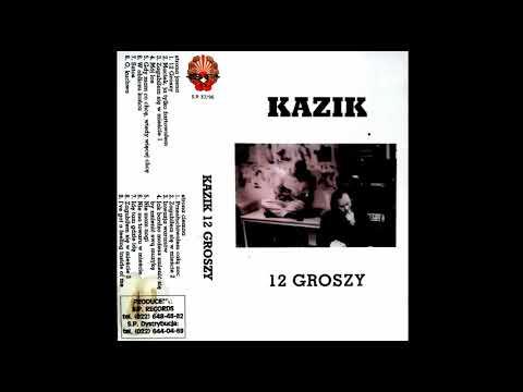 Kazik - 12 Groszy (1997) MC