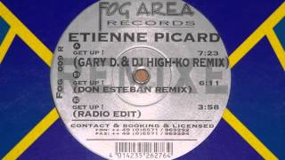 Etienne Picard - Get Up! (Don Esteban Mix) Burner!!!! Classic 1997