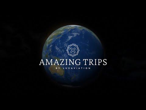 Luxaviation Amazing Trips