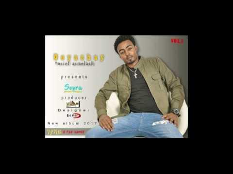 |New Eritrean Music 2017| Yosief Asmelash(Josi)- GEYASHAY- Official Music