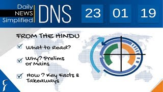 Daily News Simplified 23-01-19 (The Hindu Newspaper - Current Affairs - Analysis for UPSC/IAS Exam)