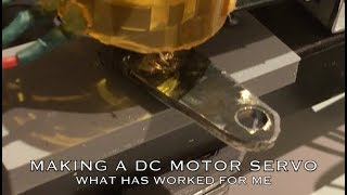 Convert a DC Motor to a Servo - Problems and Solutions