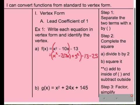 Convert Quadratic From Standard To Vertex Form Lead Coefficient Of