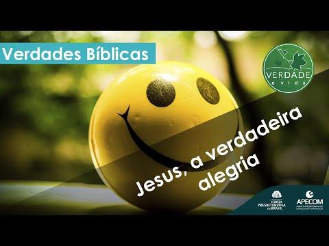 Jesus, a verdadeira alegria