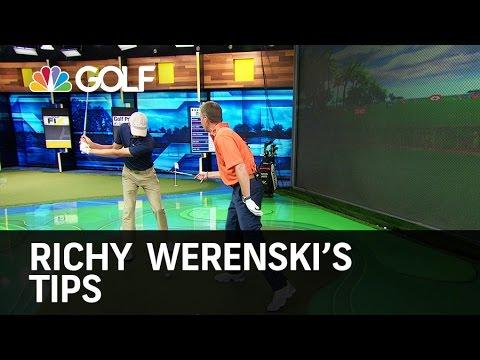 Richy Werenski's Tips - The Golf Fix   Golf Channel