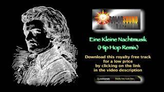 Eine Kleine Nachtmusik (Hip Hop Remix)