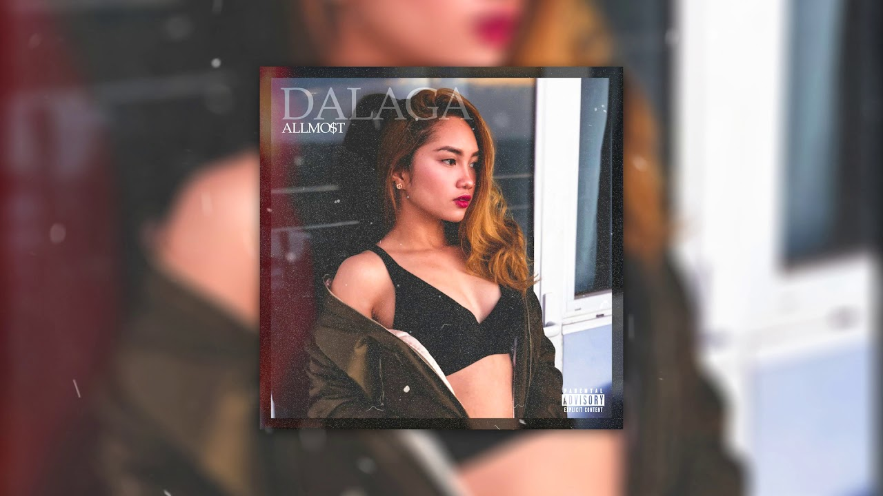 Download ALLMO$T - Dalaga (Prod by MR EPEE)