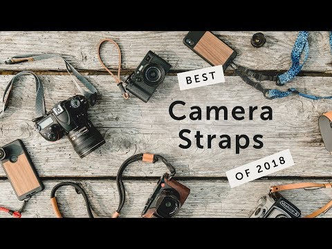 Best Camera Straps 2018 | Our Top Picks