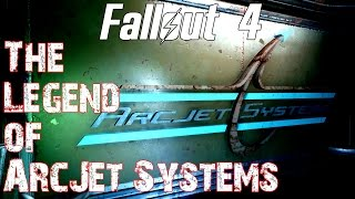 Fallout 4- The Legend of ArcJet Systems
