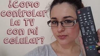 ¿Como controlar la TV con el celular?