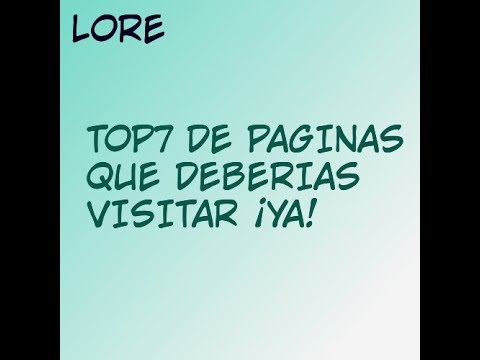 Top7 Visita Estas Paginas Si Estas Aburrido Link En La Descricion Lore Youtube
