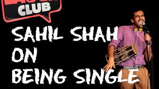 EIC: Sahil Shah on Being Single