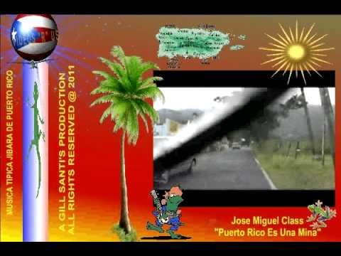 Jose MIguel Class--Puerto Rico Es Una Mina