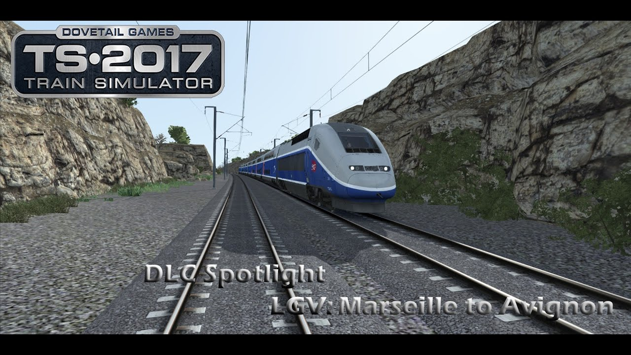 train simulator 2017 dlc spotlight lgv marseille to avignon youtube. Black Bedroom Furniture Sets. Home Design Ideas