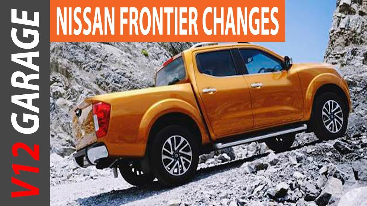 2018 Nissan Frontier Usa Redesign And Release Date Youtube