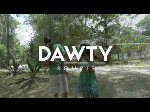 POMPIS - DAWTY (Official Video)
