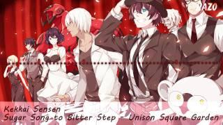 Nightcore | Kekkai Sensen - Sugar song to bitter step | Nazo