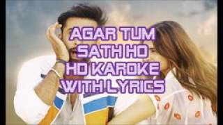 Music track of agar Tum saath Ho