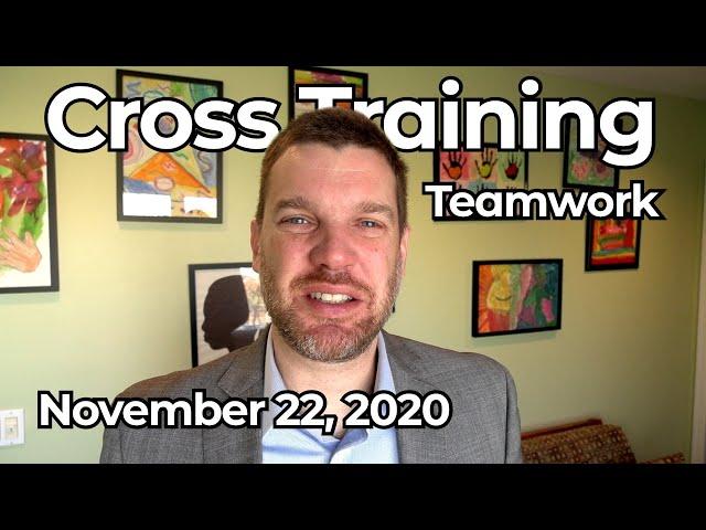Cross Training: Teamwork