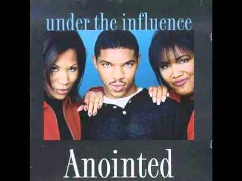 Anointed - Under The Influence [Gospel]