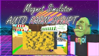 Roblox: Magnet Simulator AUTO FARM SCRIPT OP