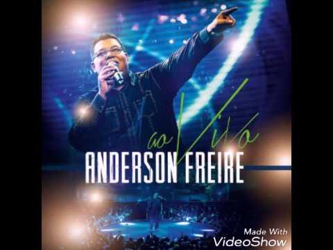 Anderson Freire - A igreja vem (Ao vivo)