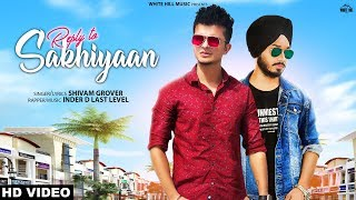 Reply To Sakhiyaan | Shivam Grover | White Hill Studios | New Punjabi Songs 2019