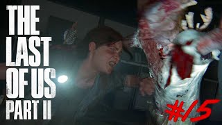 The Last of Us 2 : Night Lets Play #15 - HORROR IN DER NACHT !! 😱🔥
