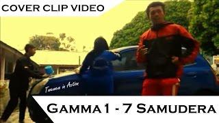 Gamma1 - 7 Samudra Cover Clip by AneAku