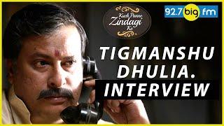 Tigmanshu Dhulia Int...