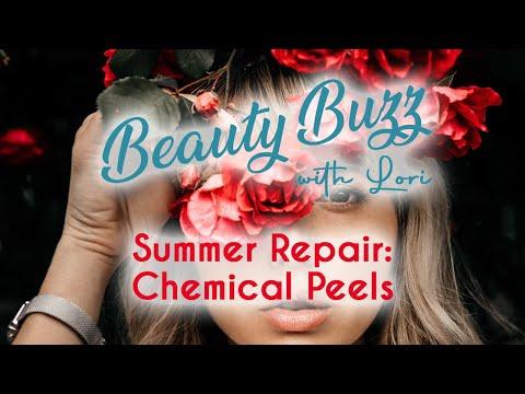 Beauty Buzz with Lori: Summer Repair: Chemical Peels