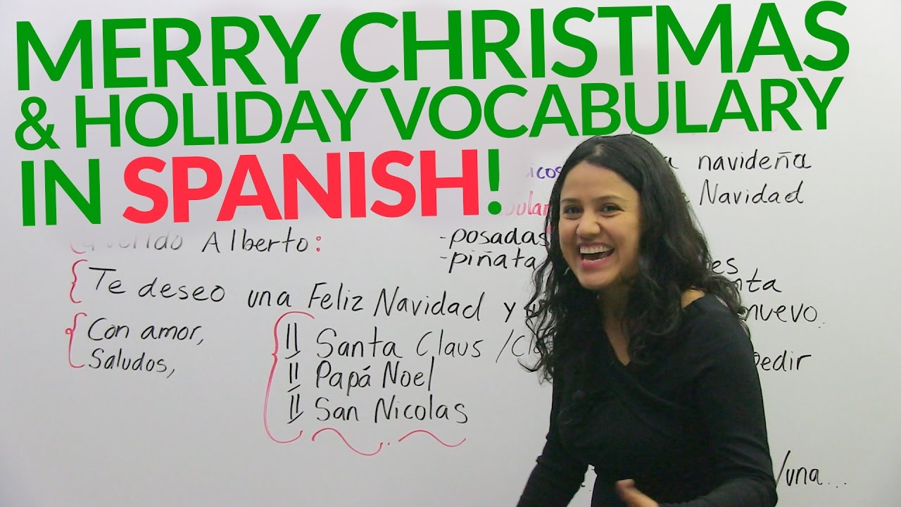 Spanish Lesson: Merry Christmas and holiday vocabulary in Spanish!