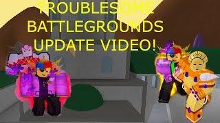 Roblox Troublesome Battlegrounds Updates!
