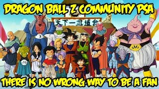 DBZ Community Rant/PSA: There Is NO Wrong Way To Be a Dragon Ball Fan