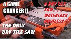 DRY and DUSTLESS TILE SAW