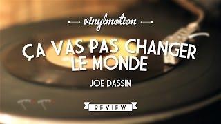 Ça Vas Pas Changer Le Monde Joe Dassin