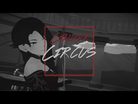 Cinder // Circus [RWBY AMV]