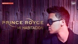 Prince Royce :  Mi Habitacion