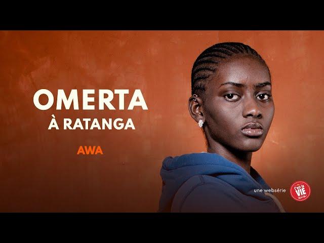 Omerta à Ratanga - Episode 2 - AWA