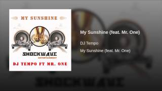 My Sunshine (feat. Mr. One)