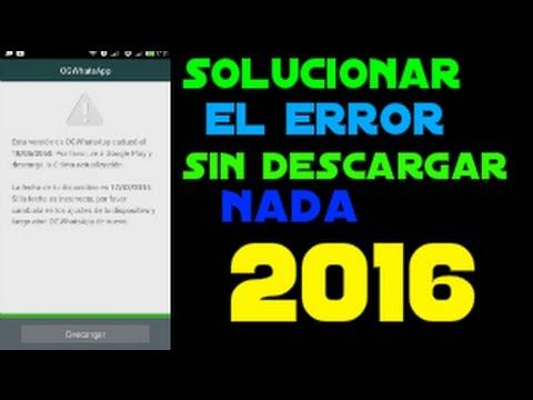 Como Solucionar Error De Version Caducada De Whatsapp2016 Youtube